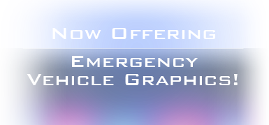 Now Offering Emergency Vehicle Graphics